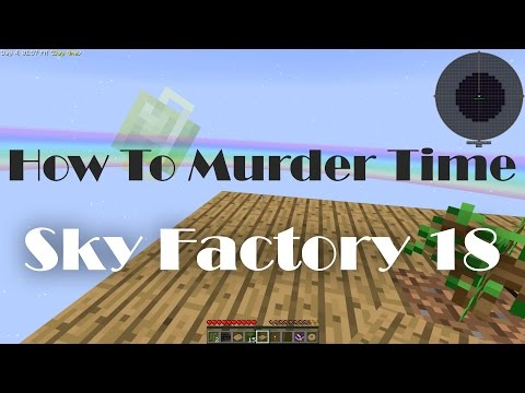 Minecraft Sky Factory Episode 18: Let's not assign blame