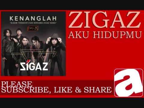 Zigaz - Aku Hidupmu