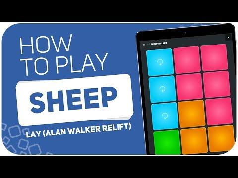 Lay (Alan Walker Relift) - Sheep | SUPER PADS KIT SHEEP WALKER