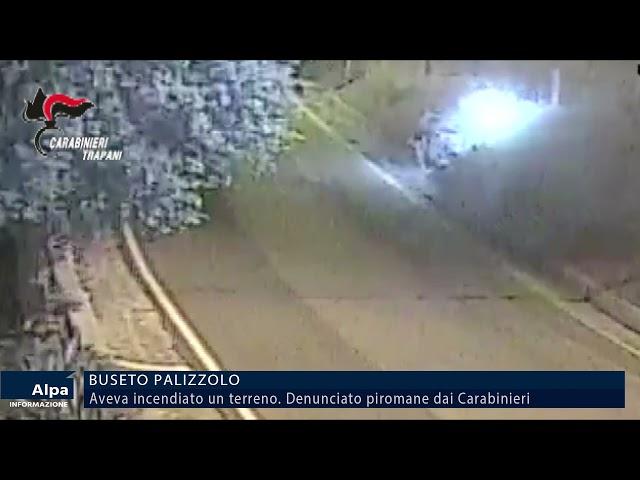 Aveva incendiato un terreno a Buseto Palizzolo. Denunciato piromane dai carabinieri