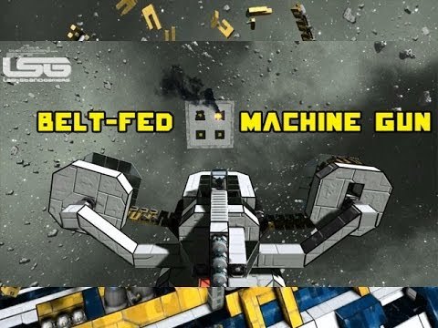 space engineers beltfed machine gun fully automatic