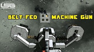 Space Engineers - Belt-fed Machine Gun, Fully Automatic Turret