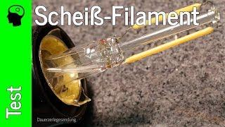 Zerlegt: Die schlechteste Filament LED Lampe!