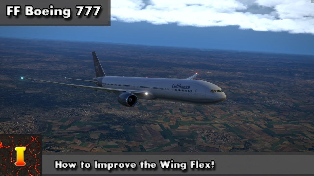 [XP] [777] [Tutorial] | How to improve the Wing Flex for the Flight Factor  777!
