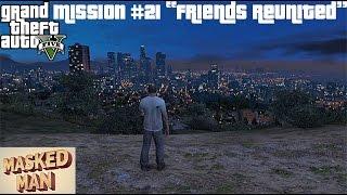 GTA 5 - Friends Reunited - Mission #21 - Trevor Visits Los Santos - PC - PS3 - PS4 -XBOX - GTA5