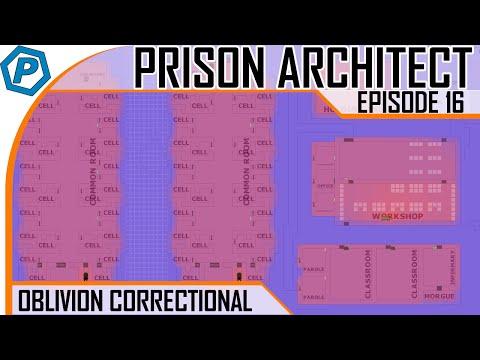 Prison Architect | Oblivion | #16 | Lets warm this place up