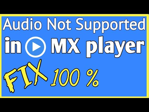 How To Fix Audio Not Supported In MX Player