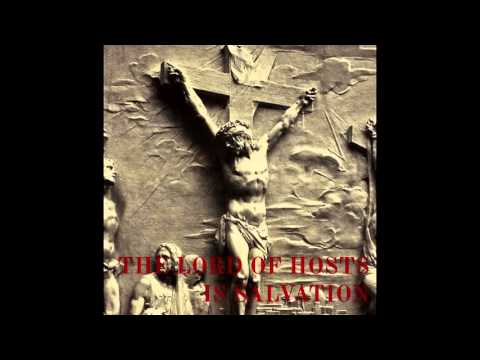 The Host of Heaven - The LORD of Hosts is Salvation