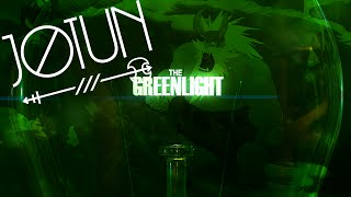 The Greenlight! - Jotun