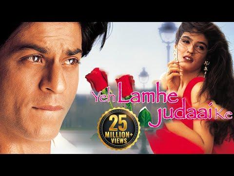 Yeh Lamhe Judaai Ke (HD) - Shahrukh Khan | Raveena Tandon - Superhit Hindi Movie With Eng Subtitles