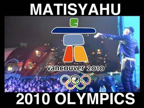 Matisyahu at the Vancouver 2010 Winter Olympics