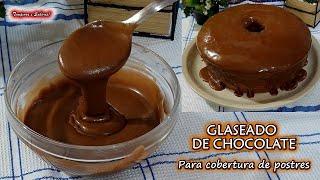 FÁCIL GLASEADO DE CHOCOLATE PARA POSTRES DONAS Y LO QUE GUSTES DECORAR