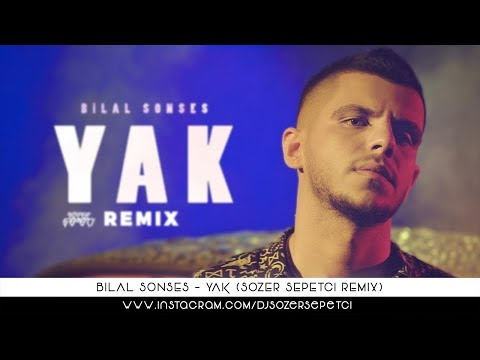 Bilal Sonses - Yak (Sözer Sepetci Remix)