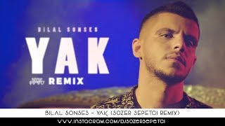 Bilal Sonses 'in yeni single'si olan ' YAK ' adlı parçanın remix ve...
