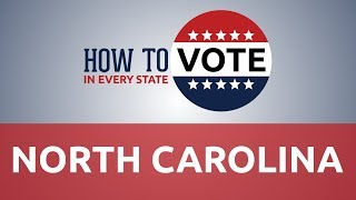 How to Vote in North Carolina in 2018