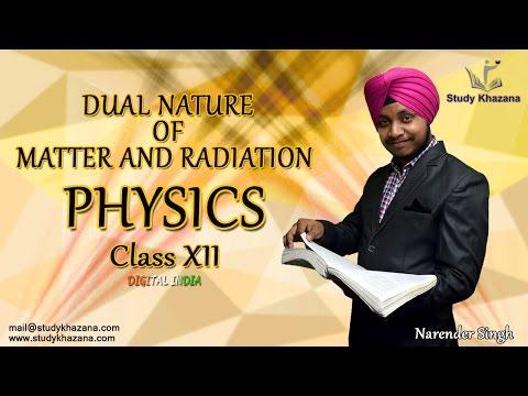 Dual Nature of Matter and Radiation - Physics - Class 12 (CBSE) - Narender Singh   Study Khazana