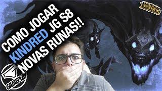 COMO JOGAR de KINDRED JUNGLE com NOVAS RUNAS na SEASON 8 de LEAGUE OF LEGENDS!!