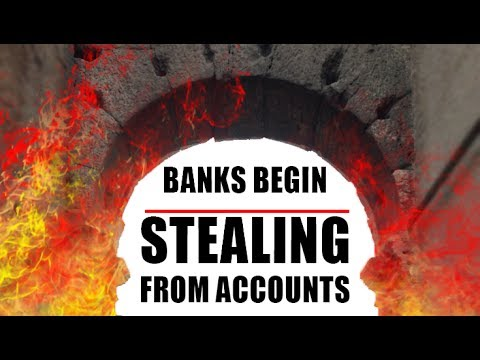WARNING! Global Confiscation of Bank Accounts Begins!