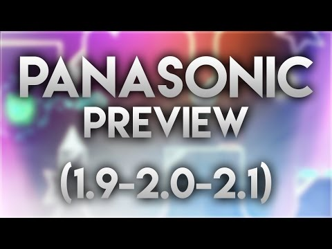 """PANASONIC"" Preview! (1.9, 2.0 & 2.1 Level) - by AdvyStyles (Me) and many more! 
