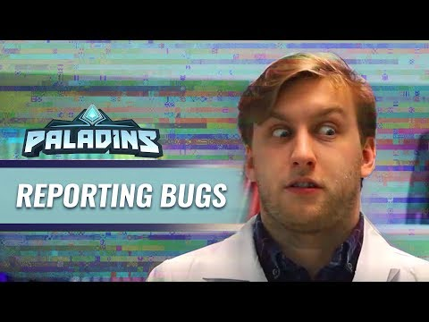 Paladins - Reporting Bugs & Crashes