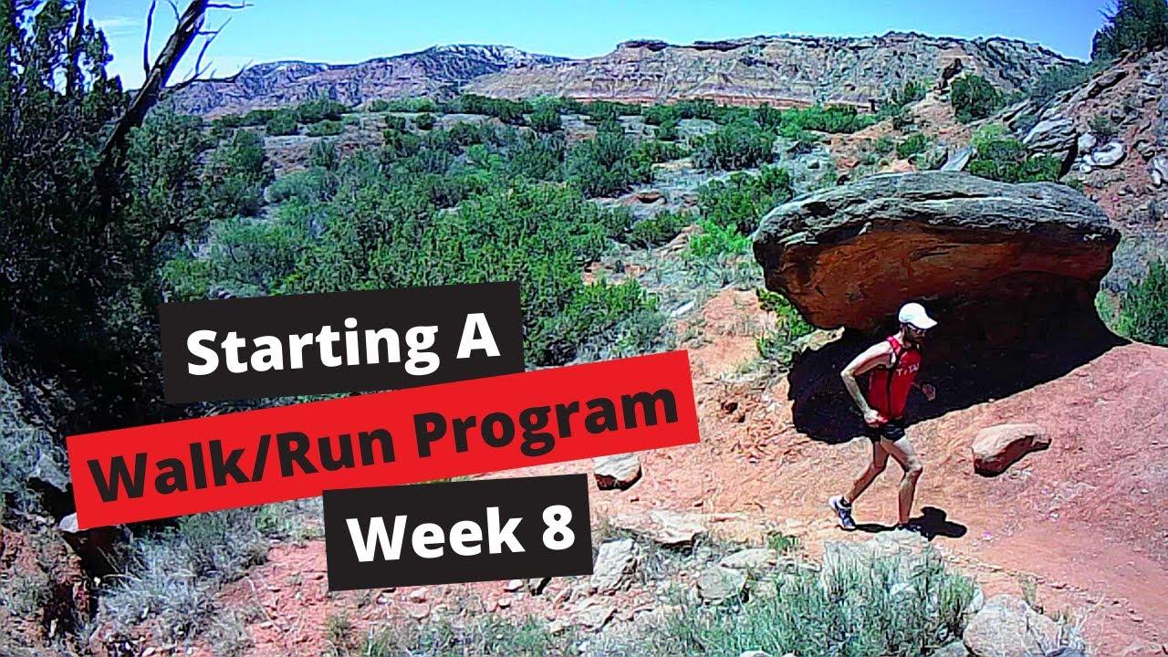 Starting a Walk/Run Program Week 8
