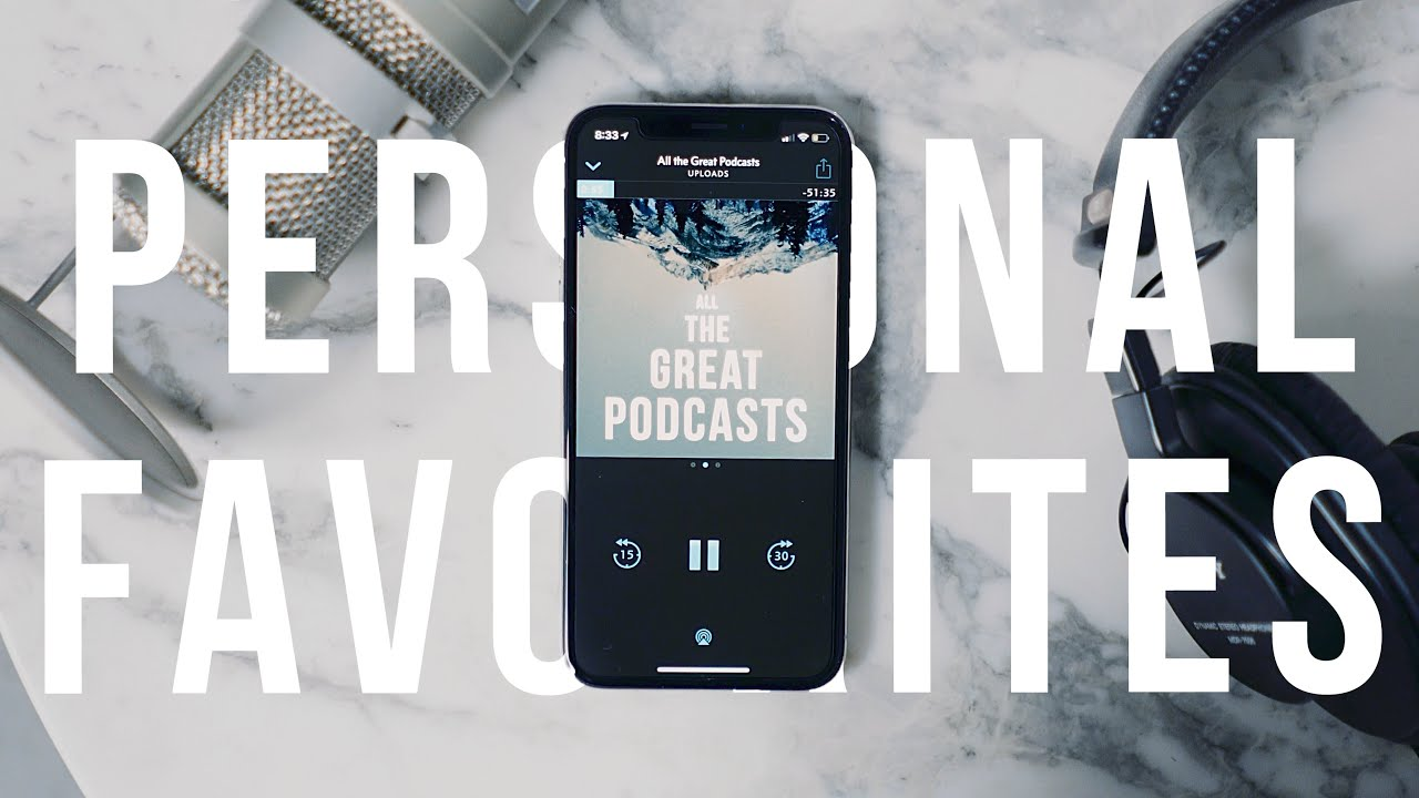 Personal Favorites Podcasts