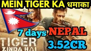 TIGER ZINDA HAI NEPAL BOX OFFICE COLLECTIONS | 1st week | SALMAN KHAN