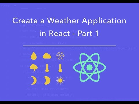 Using APIs in React -  Create a Weather Application - Part 1 | React tutorial for Beginners