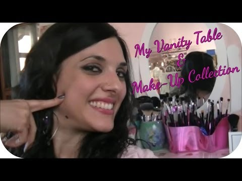 ♕ My VaNiTy TaBle & MaKe-Up CoLlEcTiOn ♕