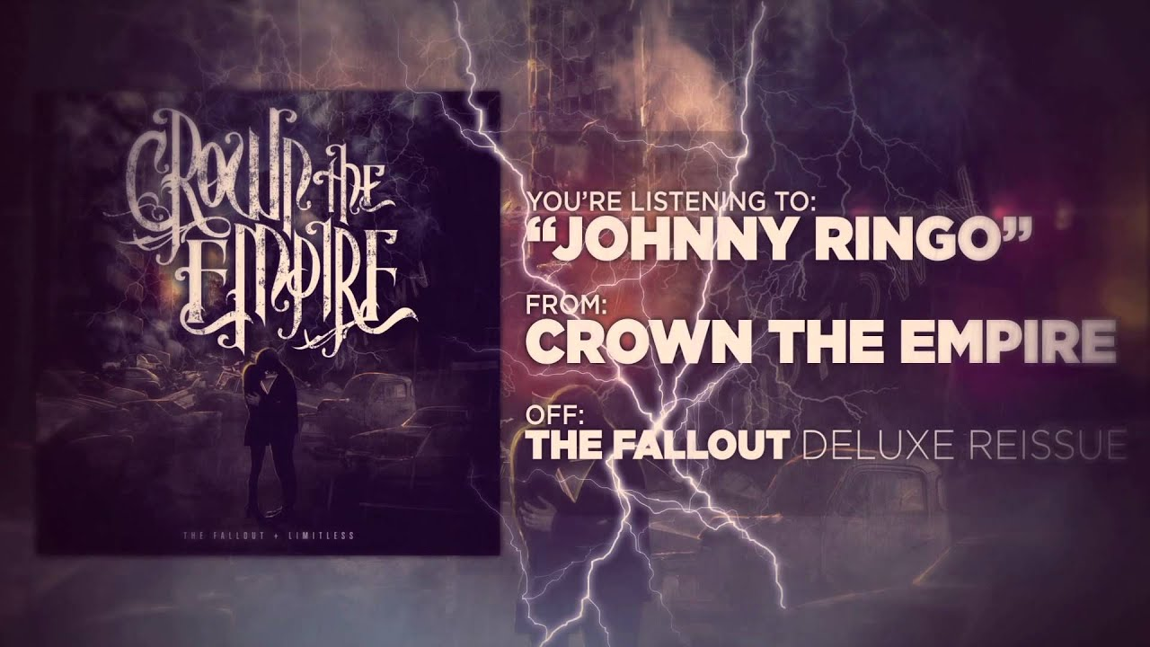 Crown The Empire Johnny Ringo Youtube
