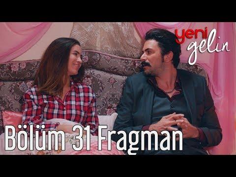 Yeni Gelin 31. Bölüm Fragman