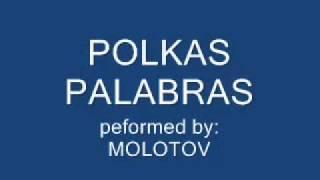 Polkas Palabras - Molotov
