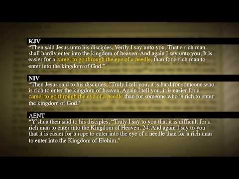 Matthew 19:23-24 Camel Through the Eye of the Needle? - Compare Original Aramaic Language Text