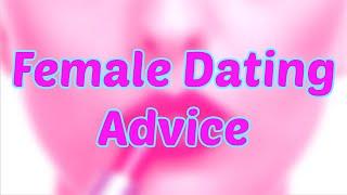 "Why Female ""Dating Advice"" Sucks   Female Solipsism   Video Essay   Informative Rant"