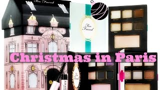 Christmas in Paris Too Faced ♡ Noël 2015 + petit concours