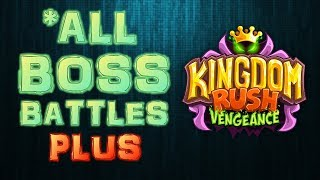 Kingdom Rush Vengeance - All BOSS Battles PLUS