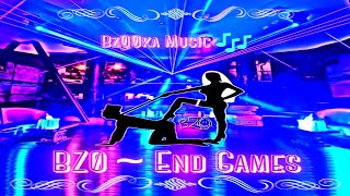 BZ0 - End Games (Original Mix)