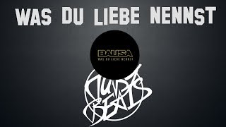Bausa - Was du Liebe nennst INSTRUMENTAL (reprod. Tuby Beats)