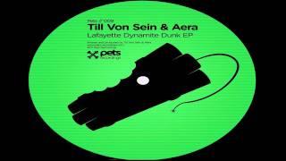 Till Von Sein, Aera - Dynamite [Pets Recordings]