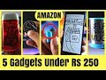 Top Tech Under 250 Rs on Amazon🔥 | Best Budget Must Have 5 Gadgets | TechSayyer