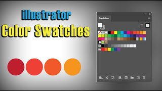 How to use Swatches and Save Color Pallete - Adobe Illustrator