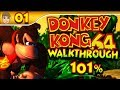 Donkey Kong 64 - 101% Walkthrough - Part 1 (1080p HD)