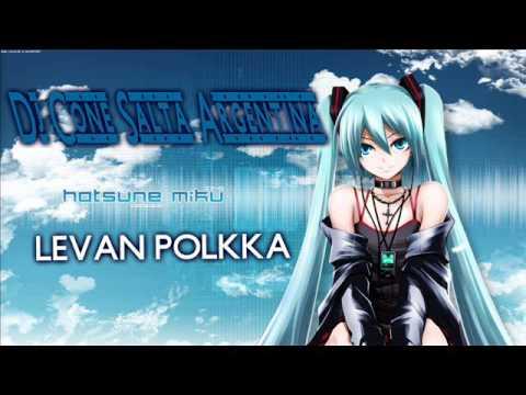 Hatsune Miku - Ievan Polkka ( Remix - Dj Cone )