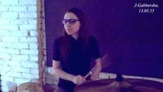J-Gabbersha - on drums (rehearsal musical jam 13.05.15)