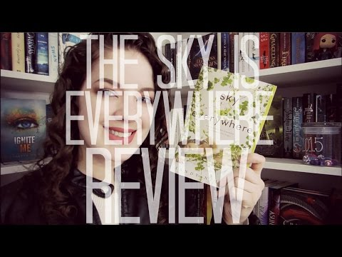 The Sky is Everywhere (Spoiler Free)   REVIEW