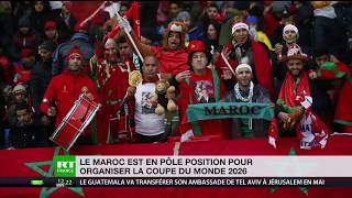 Le Maroc est en pôle position pour organiser la coupe de monde 2026 ?