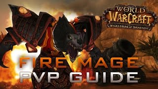 Fire Mage PvP Guide WoD [6.0.3]