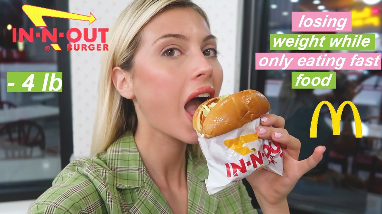 eat fast food everyday and lose weight