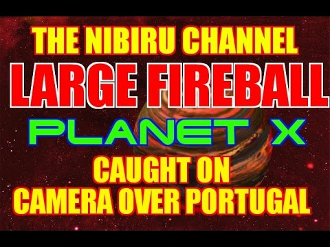 LARGE FIREBALL OR PLANET X FLY-BY OVER PORTUGAL DEC. 28TH 2016