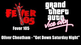 Gta Vice City Fever 105 Oliver Cheatham - Get Down Saturday Night.mp3